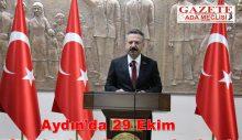 Aydın'da 29 Ekim Cumhuriyet Bayramı kutlandı