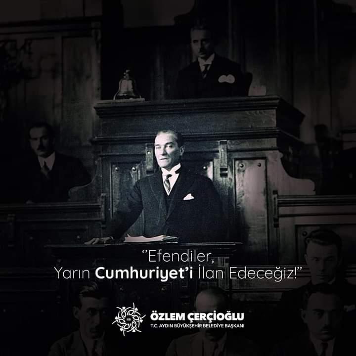 """""""Efendiler, yarın Cumhuriyet'i ilan edeceğiz."""""""