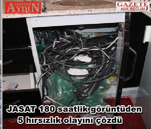 JASAT 180 saatlik görüntüden 5 hırsızlık olayını çözdü