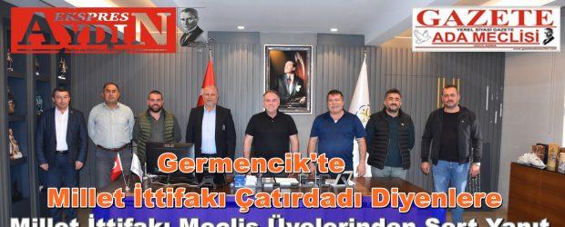 Germencik'te Millet İttifakı Çatırdadı Diyenlere Meclis Üyelerinden Sert Yanıt