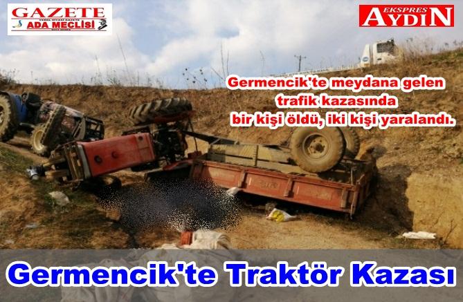 Germencik'te Traktör Kazası