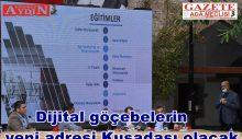 Dijital göçebelerin yeni adresi Kuşadası olacak