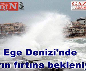 Ege Denizi'nde yarın fırtına bekleniyor