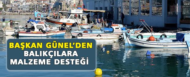 Başkan Günel'den balıkçılara malzeme desteği