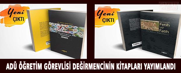 ADÜ Öğretim Görevlisi Değirmencinin kitapları yayımlandı