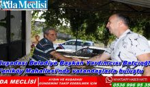 Kuşadası Belediye Başkan Yardımcısı Batçıoğlu Yeniköy Mahallesi'nde vatandaşlarla buluştu