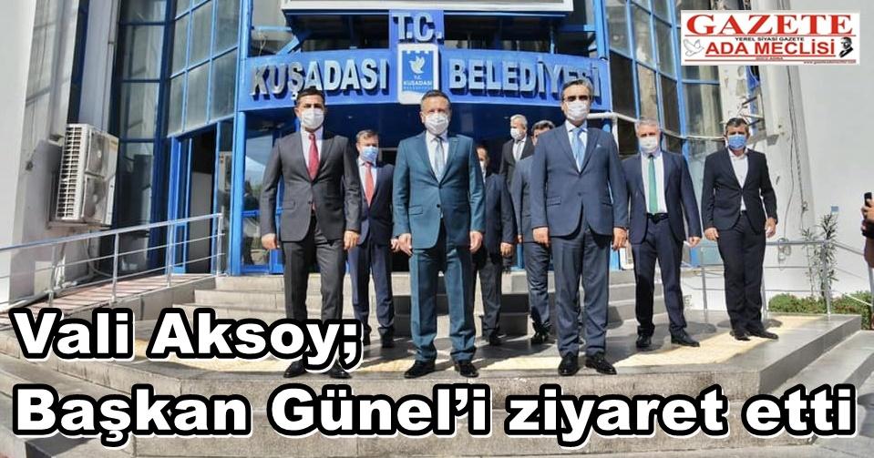 Vali Aksoy, Başkan Günel'i ziyaret etti