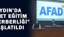 """Aydın'da """"Afet Eğitim Seferberliği"""" başlatıldı"""