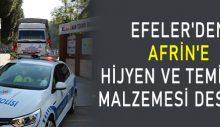 Efeler'den Afrin'e 'hijyen ve temizlik malzemesi' desteği
