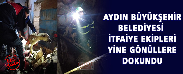 Aydın Büyükşehir Belediyesi itfaiye ekipleri yine gönüllere dokundu