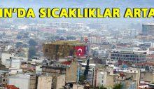 Aydın'da sıcaklıklar artacak