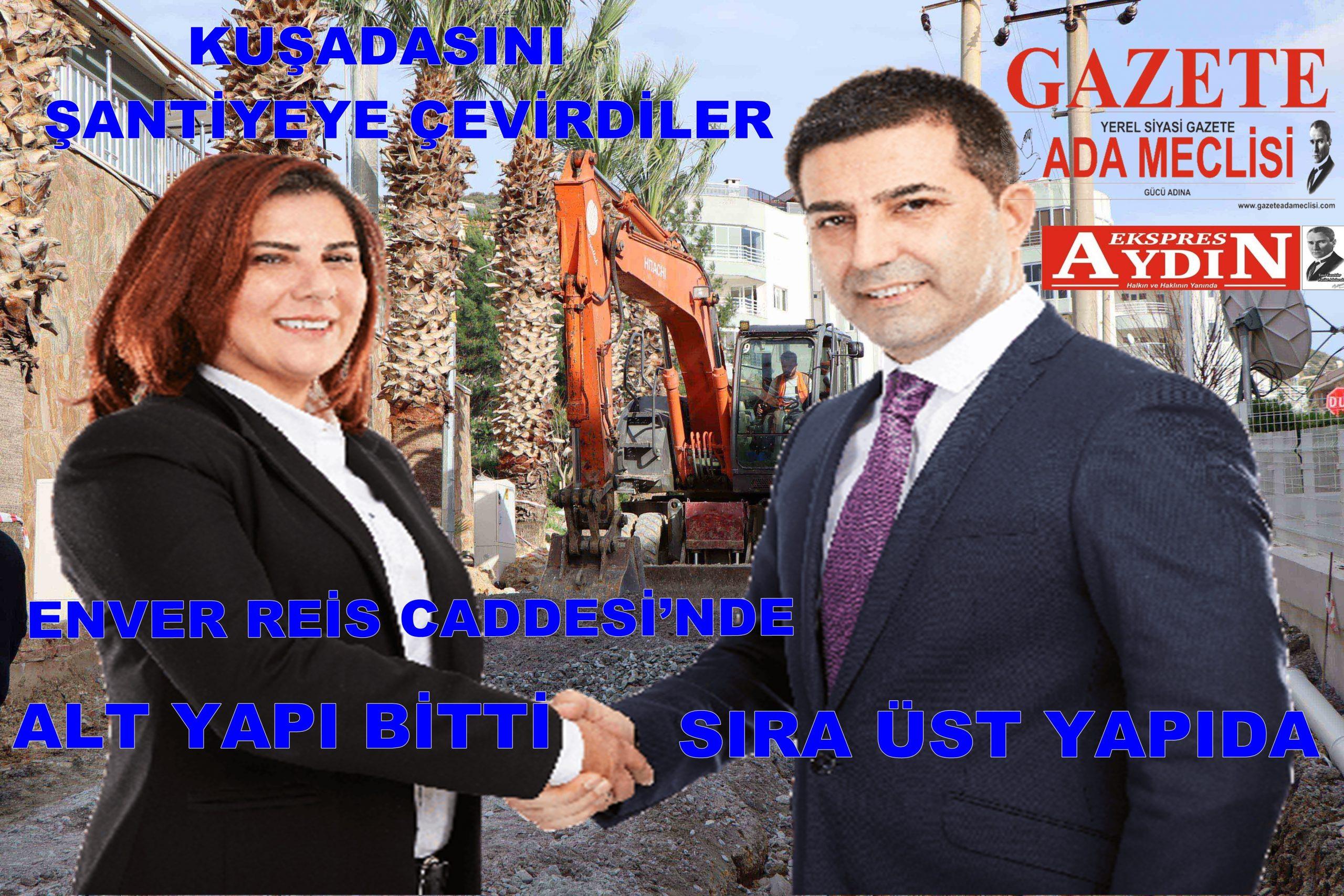 ENVER REİS CADDESİ'NDE SIRA ÜST YAPIDA