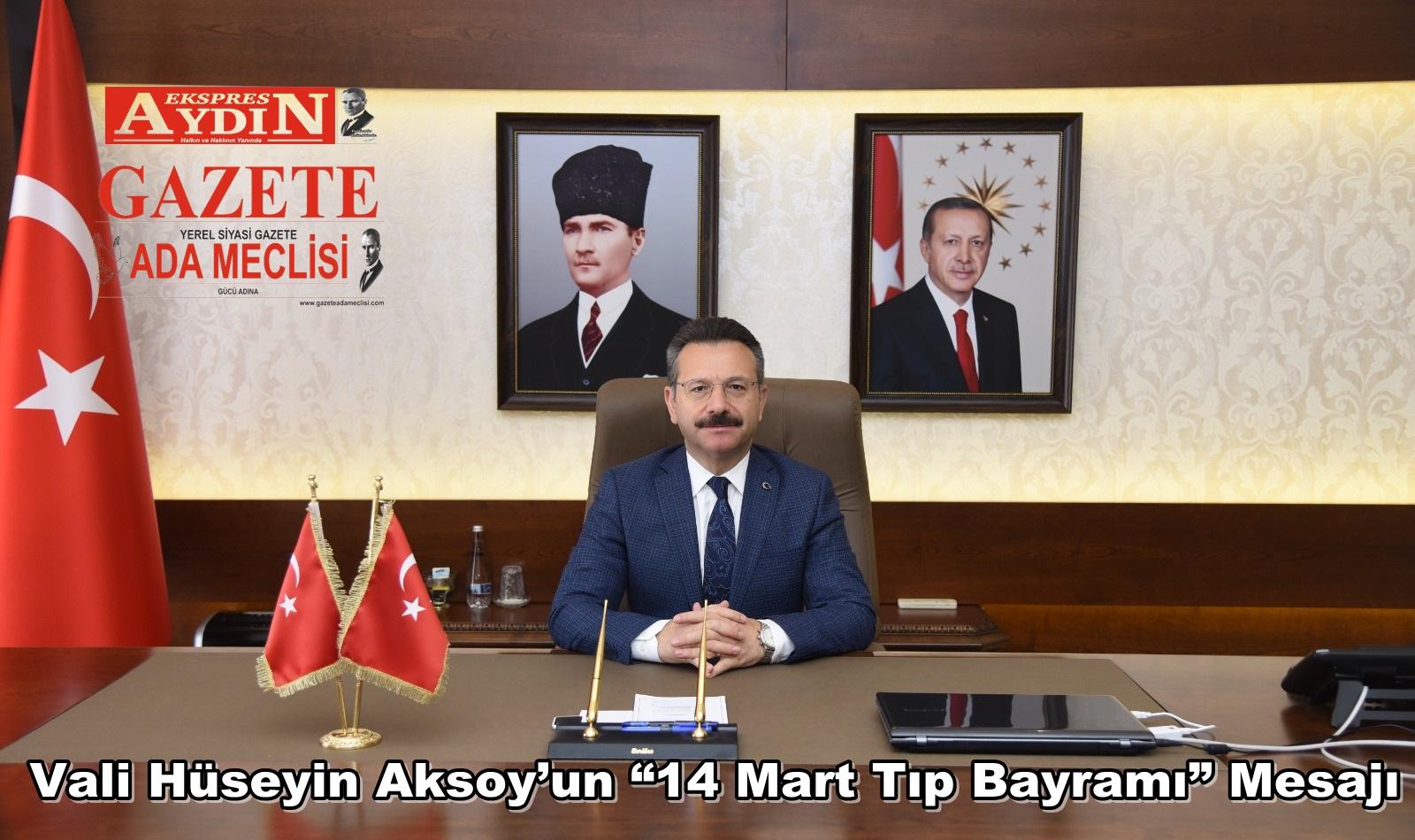 """Vali Hüseyin Aksoy'un """"14 Mart Tıp Bayramı"""" Mesajı"""