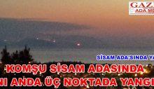 Sisam Ada'sında Yangın…